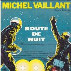 Cómics: COMIC COLECCION MICHEL VAILLANT ROUTE DE NUIT DARGAUD 1972. Lote 181269848