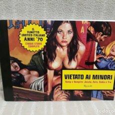 Cómics: VIETATO AI MINORI - IL FUMETTO ERÓTICO ITALIANO ANNI ´70 - CINQUE STORIE COMPLETE. Lote 182459025
