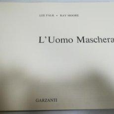 Cómics: TEBEO L'UOMO MASCHERATO. LEE FALK - RAY MOORE. 3º EDICION. 1972. GARZANTI. 35 X 28CM. VER. Lote 184426377