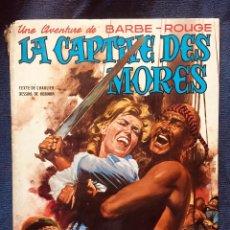 Cómics: BARBE ROUGE LE CAPTIVE DES MORES. Lote 186395136