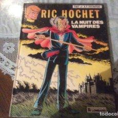 Cómics: RIC HOCHET LA NUIT DES VAMPIRES TIBET ET DUCHATEAU NUM 34 FRANCES LOMBARD. Lote 187543030