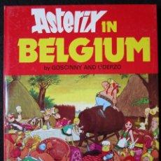 Cómics: ASTERIX IN BELGIUM - SECOND IMPRESSION - DARGAUD 1981 - TAPA DURA - EN INGLÉS ''MUY BUEN ESTADO''. Lote 188820748