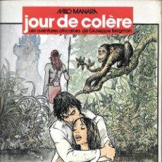 Cómics: JOUR DE COLÈRE (LES AVENTURES AFRICAINES DE GIUSEPPE BERGMAN) MILO MANARA, EN FRANCÉS, 1983. Lote 189570563