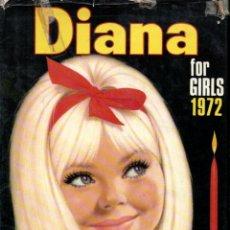 Cómics: DIANA FOR GIRLS 1972 (THOMSON & CO, LONDON) ALMANAQUE. Lote 189945628