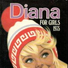 Cómics: DIANA FOR GIRLS 1975 (THOMSON & CO, LONDON) ALMANAQUE. Lote 189945722