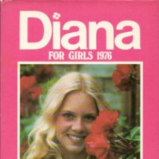 Cómics: DIANA FOR GIRLS 1976 (THOMSON & CO, LONDON) ALMANAQUE. Lote 189945777