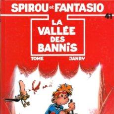 Cómics: SPIROU ET FANTASIO Nº 41 - LA VALLEE DES BANNIS - EN FRANCES - TAPA DURA - DUPUIS 1989 - COMO NUEVO. Lote 189947270
