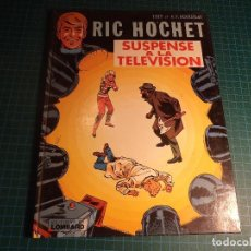 Cómics: RIC HOCHET. SUSPENSE A LA TELEVISION. EDITIONS DU LOMBARD. EN FRANCES (A-A). Lote 191087162