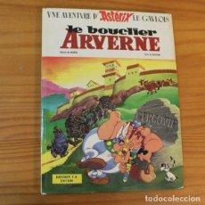 Cómics: ASTERIX LE BOUCLIER ARVERNE, GOSCINNY UDERZO. DARGAUD 1968 PRIMERA EDICION FRANCESA 1ª TAPA DURA. Lote 191331490