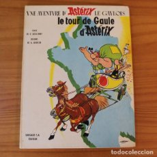 Cómics: ASTERIX LE TOUR DE GAULE, GOSCINNY UDERZO. DARGAUD 1965 PRIMERA EDICION FRANCESA 1ª TAPA DURA. Lote 191331540
