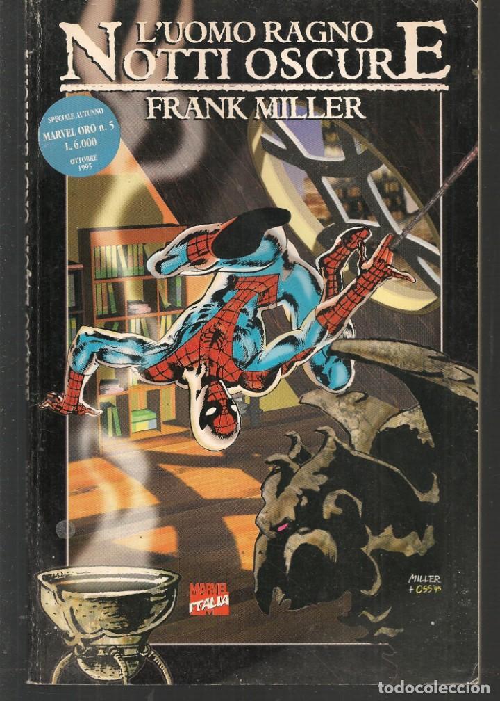 L´UOMO RAGNO. NOTTI OSCURE. MARVEL ORO Nº 5. FRANK MILLER. EN ITALIANO (ST/MG1) (Tebeos y Comics - Comics Lengua Extranjera - Comics Europeos)
