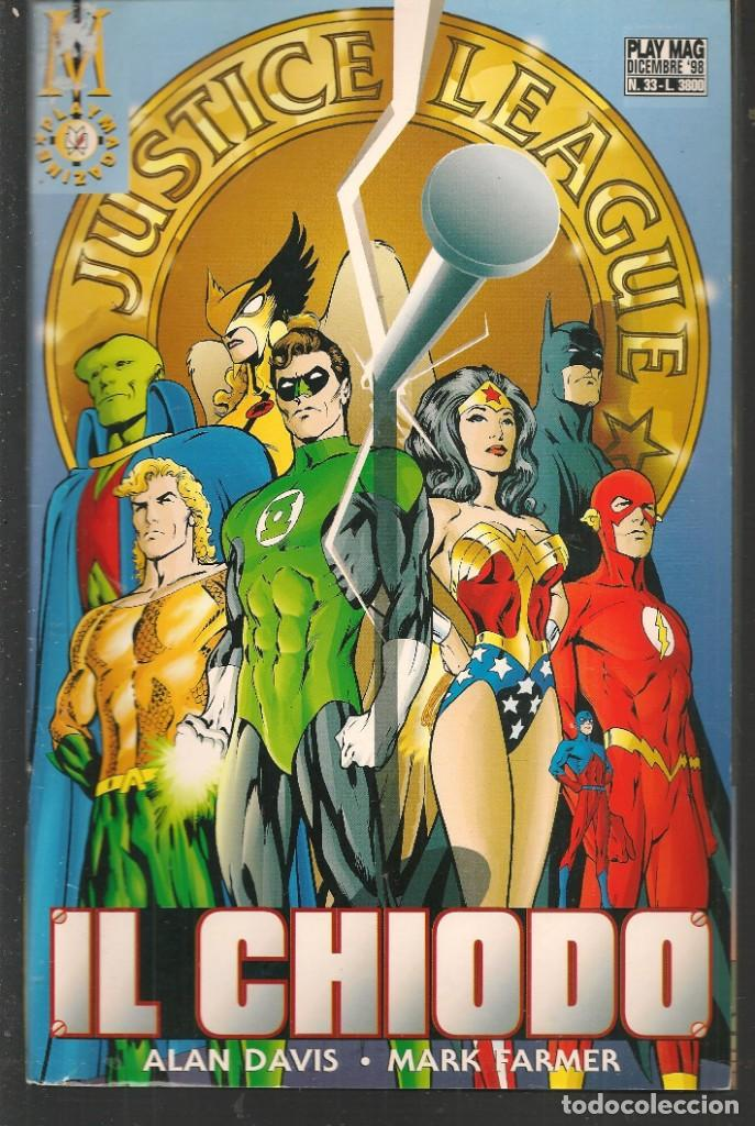 JUSTICE LEAGUE. Nº 33. PLAY MAG. / EN ITALIANO (ST/MG1). (Tebeos y Comics - Comics Lengua Extranjera - Comics Europeos)