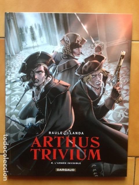 ARTHUS TRIVIUM 4. L`ARMÉE INVISIBLE - RAULE ET LANDA - DARGAUD ( EN FRANCES ) OFERTA 50% (Tebeos y Comics - Comics Lengua Extranjera - Comics Europeos)