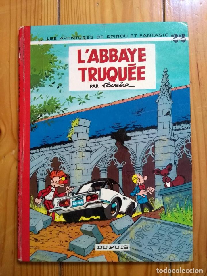 LES AVENTURES DE SPIROU ET FANTASIO 22: L'ABBAYE TRUQUÉE - 1974 (Tebeos y Comics - Comics Lengua Extranjera - Comics Europeos)