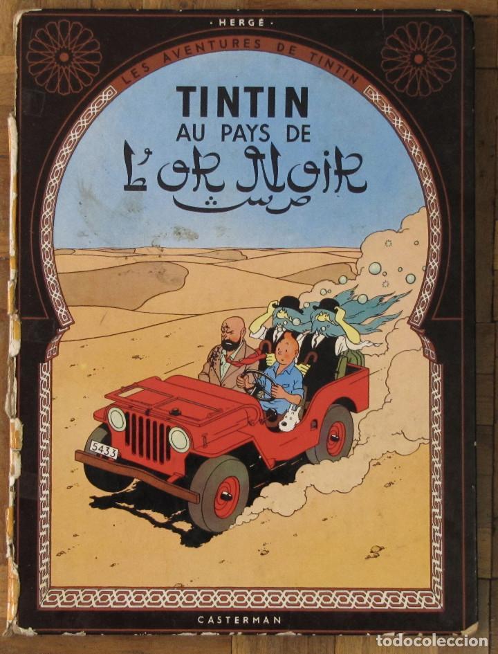 TINTIN AU PAYS DE L'OR NOIR. CASTERMAN, FRANCIA, 1963. EN FRANCÉS. (Tebeos y Comics - Comics Lengua Extranjera - Comics Europeos)