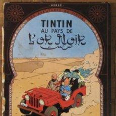 Cómics: TINTIN AU PAYS DE L'OR NOIR. CASTERMAN, FRANCIA, 1963. EN FRANCÉS. . Lote 194661952