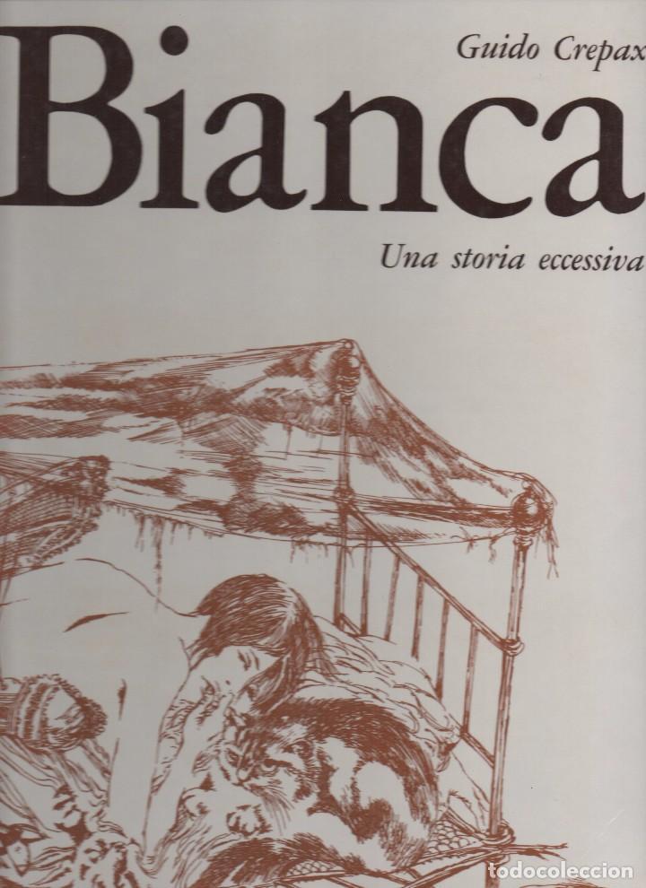 BIANCA UNA STORIA ECCESSIVA POR GUIDO CREPAX (Tebeos y Comics - Comics Lengua Extranjera - Comics Europeos)