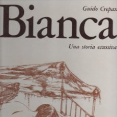 Cómics: BIANCA UNA STORIA ECCESSIVA POR GUIDO CREPAX. Lote 194721533