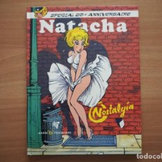 Cómics: NATACHA. NOSTALGIA. SPECIAL 2OE ANNIVERSAIRE - FRANÇOIS WALTHÉRY - EN FRANCÉS. Lote 194736140