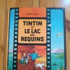Cómics: TINTIN ET LE LAC AUX REQUINS - CASTERMAN 1973 - TAPA DURA - TINTÍN Y EL LAGO DE LOS TIBURONES. Lote 194910827