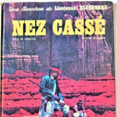 Cómics: COMIC FRANCES - UNA AVENTURE DE LIEUTENANT BLUEBERRY - NEZ CASSE - EDITEUR DARGAUD - TAPA DURA. Lote 194997093