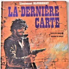Cómics: COMIC FRANCES - LIEUTENANAT BLUEBERRY Nº 24 - LA DERNIÈRE CARTE - HACHETTE - TAPA DURA. Lote 194999710