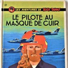 Cómics: COMIC FRANCES - LES AVENTURES DE BUCK DANNY - LE PILOTE AU MASQUE DE CUIR Nº 37 - DUPUIS - TAPA DURA. Lote 195000096