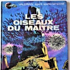 Cómics: COMIC FRANCES - VALERIAN AGENT SPATIO-TEMPOREL - LES OISEAUX DE MAITRE - DANGERAUD EDITEUR. Lote 195001050