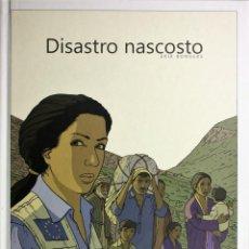 Cómics: 'DISASTRO NASCOSTO', DE ERIK BONGERS. EN ITALIANO. TAPAS DURAS. NUEVO.. Lote 195328523