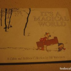 Cómics: IT 'S A MAGICAL WIORLD CALVIN AND HOBBES COLLECTION BY BILL WATTERSON. Lote 195586525