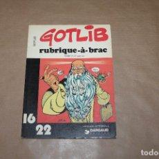 Cómics: GOTLIB RUBRIQUE-A-BRAC, DARGAUD EDITEURS, EN FRANCÉS. Lote 198840188