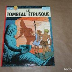 Cómics: ALIX, LE TOMBEAU ÉTRUSQUE, EDITORIAL CASTERMAN, EN FRANCÉS, 1ª EDICIÓN, AÑO 1968. Lote 198842781
