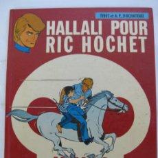 Cómics: HALLALI POUR RIC HOCHET - FRANCES - 1979. Lote 199036692