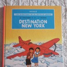 Comics : LES AVENTURES DE JO, ZETTE ET JOCKO - DESTINATION NEW YORK - FRANCES. Lote 199996220