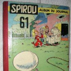 Cómics: SPIROU. ALBUM DU JOURNAL Nº 61 (1957). Lote 200604125