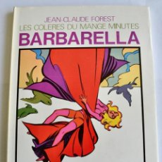 Cómics: JEAN-CLAUDE FOREST. BARBARELLA.LES COLERES DU MANGE MINUTES. MARGE-KESSELRING ÉDITEURS. 1974.FRANCIA. Lote 200658917