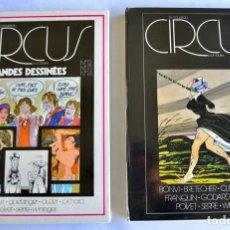 Cómics: 2 TOMOS DE REVISTAS ENCUADERNADAS. LE NOUVEAU CIRCUS. REVISTA COMICS FRANCESA PARA ADULTOS.1977-78. Lote 201224327