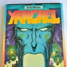 Cómics: MICHEL DEMUTH & PHILIPPE DRUILLET. YRAGAEL. LA FIN DES TEMPS, Nº 1. DARGAUD ÉDITEUR. FRANCIA, 1974. Lote 201972441