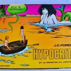 Cómics: J.C. FOREST. HYPOCRITE ET LA MONSTRE DU LOCH-NESS. ÉDITIONS SERG. FRANCIA, 1971. TAPA DURA. Lote 201981693