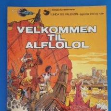 Cómics: COMIC / LINDA OG VALENTIN - AGENTER I TID OG RUM / VELKOMEN TIL ALFLOLOL/ EDIT. DARGAUD 1972 BELGICA. Lote 203541603