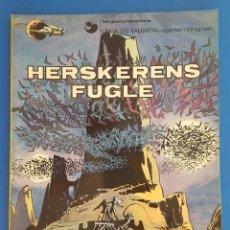 Cómics: COMIC / LINDA OG VALENTIN - AGENTER I TID OG RUM / HERSKERENS FUGLE / EDIT. DARGAUD 1973 BELGICA. Lote 203541813