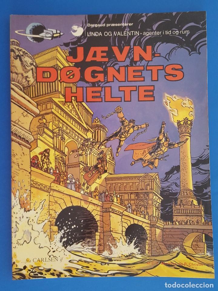 COMIC / LINDA OG VALENTIN - AGENTER I TID OG RUM / JÆVN DØGNETS HELTE / DARGAUD 1979 BELGICA (Tebeos y Comics - Comics Lengua Extranjera - Comics Europeos)