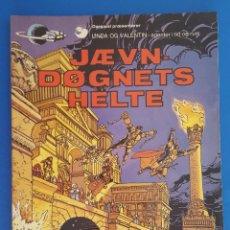 Cómics: COMIC / LINDA OG VALENTIN - AGENTER I TID OG RUM / JÆVN DØGNETS HELTE / DARGAUD 1979 BELGICA. Lote 203549441
