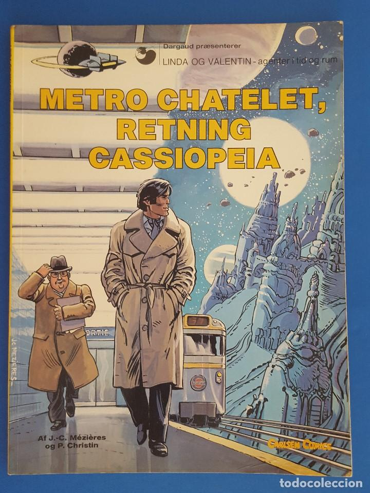 COMIC / LINDA OG VALENTIN - AGENTER I TID OG RUM / METRO CHATELET, RETNING CASSIOPEIA /1980 BELGICA (Tebeos y Comics - Comics Lengua Extranjera - Comics Europeos)