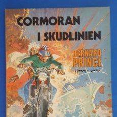 Cómics: COMIC / BERNARD PRINCE Nº 5 / CORMORAN I SKUDLINIEN / CARLSEN / HERMANN & GREG / BELGICA 1978. Lote 203725162