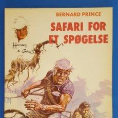 Cómics: COMIC / BERNARD PRINCE Nº 2 / SAFARI FOR ET SPØGELSE / CARLSEN / HERMANN & GREG / BELGICA 1975. Lote 203725850