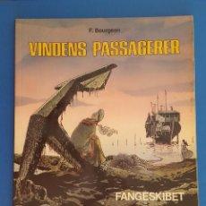 Cómics: COMIC / VINDENS PASSAGERER Nº 2 / FANGESKIBET / CARLSEN / F.BOURGEON / BELGICA 1981. Lote 203726370