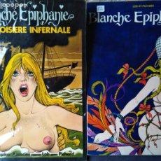 Cómics: BLANCHE EPIPHANIE LA CROISIERE INFERNALE BLANCHE EPIPHANIE. Lote 205281612