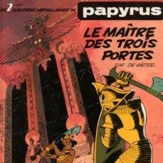 Cómics: PAPYRUS VOL. 2 LE MAÎTRE DES TROIS PORTES (EN FRANCÉS) (DUPUIS). Lote 211626924