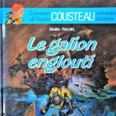 Cómics: L AVENTURE DE L EQUIPE COUSTEAU EN BANDES DESSINEES LE GALION ENGLOUTI SERAFINI PACCALET. Lote 211654489